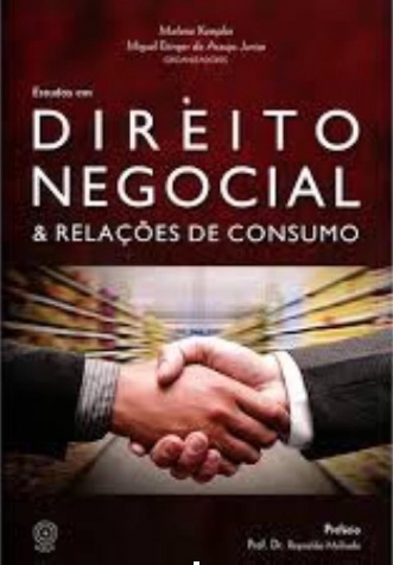Direito Negocial e Relações de Consumo